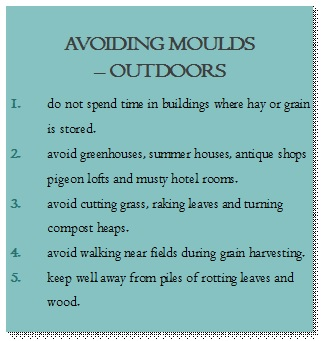 AVOID OUTDOOR MOULD